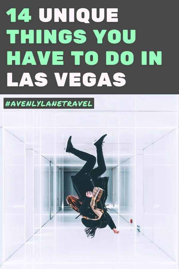 Unique things to do in Las Vegas
