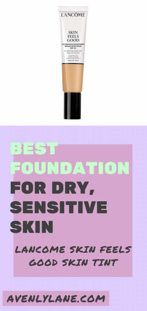 Lancome Foundation Review. The Best foundation for dry sensitive skin which also happens to be a Paraben free foundation. This foundation is also oil free and will help to hydrate your dull, dry skin. Lancome skin feels good skin tint foundation.