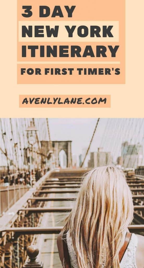 New York Itinerary for first timer's: The best way to spend 3 days in New York City.