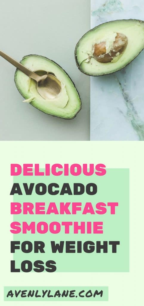 Avocado Breakfast Smoothie For Weight Loss