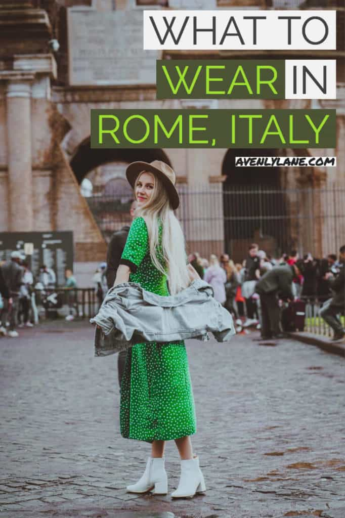 What To Wear In Rome Italy Packing List Avenly Lane Fashion Green Beauty Amp Wellness