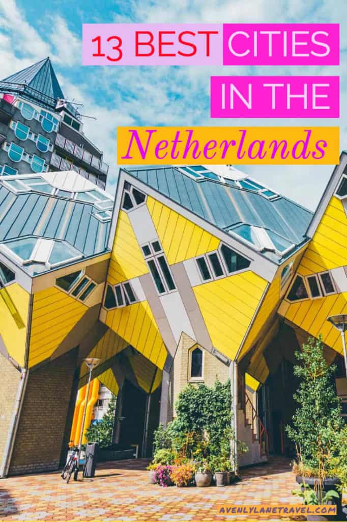 13 Most Beautiful Towns in The Netherlands! While most tourists only visit Amsterdam, it is in the smaller villages and cities that you can feel and experience the real Dutch lifestyle. Here are the best cities to visit in the Netherlands. #AVENLYLANE #AVENLYLANETRAVEL #netherlands #travelinspiration #europetravel #beautifulplaces